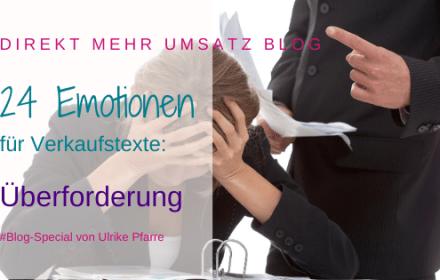 Emotionen für Verkaufstexte: Überforderung