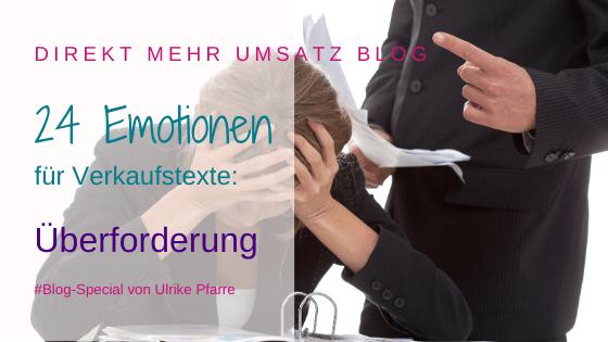 Emotionen im Verkaufstext (18/24): Überforderung