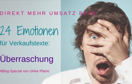 Emotionen für Verkaufstexte: Überraschung