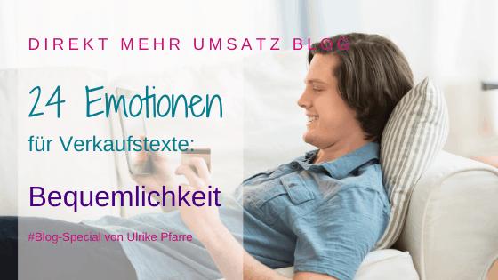 Emotionen im Verkaufstext (14/24): Bequemlichkeit