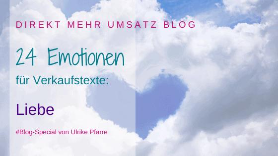 Emotionen im Verkaufstext (2/24): Liebe