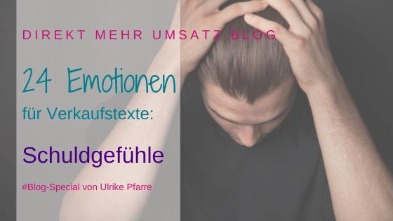 Emotionen im Verkaufstext (23/24): Schuldgefühle