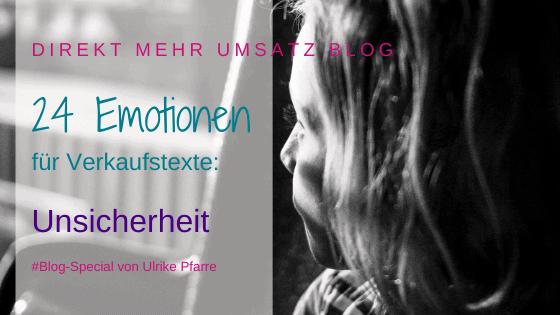 Emotionen im Verkaufstext (21/24): Unsicherheit