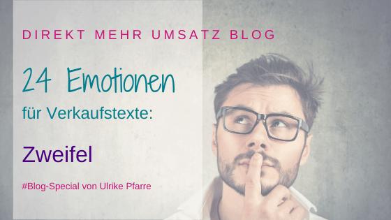 Emotionen im Verkaufstext (19/24): Zweifel